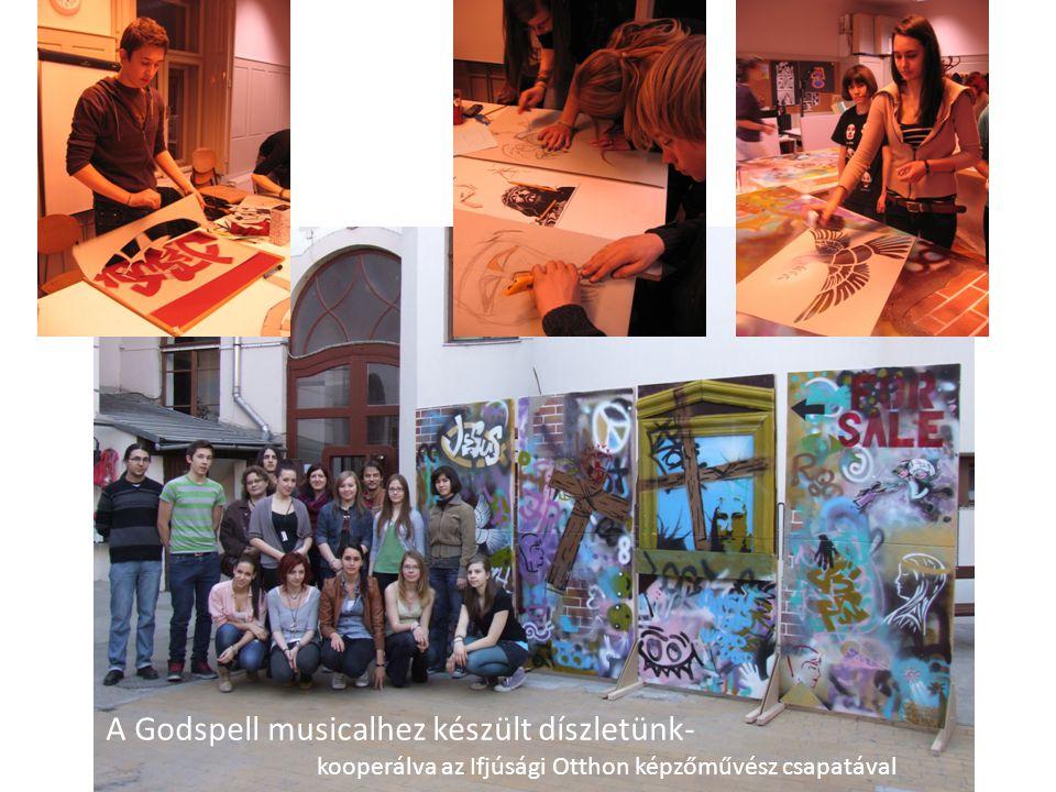 A Godspell musicalhez készült díszletünk- kooperálva az Ifjúsági Otthon képzőművész csapatával