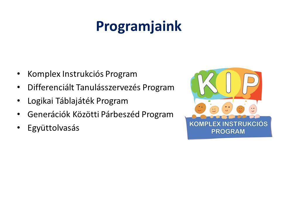 Programjaink Komplex Instrukciós Program Differenciált Tanulásszervezés Program Logikai Táblajáték Program Generációk Közötti Párbeszéd Program Együtt