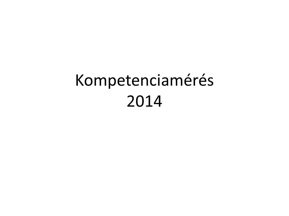 Kompetenciamérés 2014