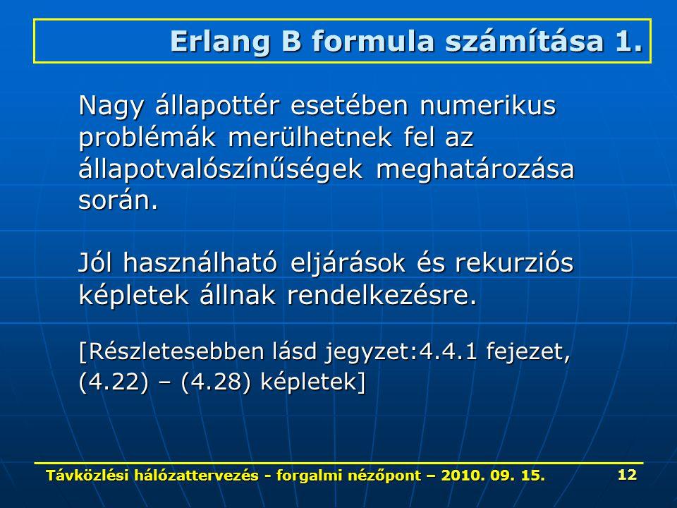 Távközlési hálózattervezés - forgalmi nézőpont – 2010.