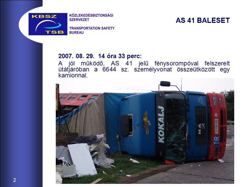 2 AS 41 BALESET 2007. 08. 29.