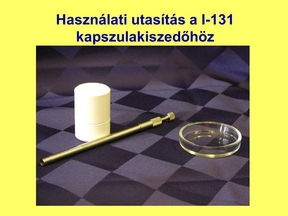 Használati utasítás a I-131 kapszulakiszedőhöz