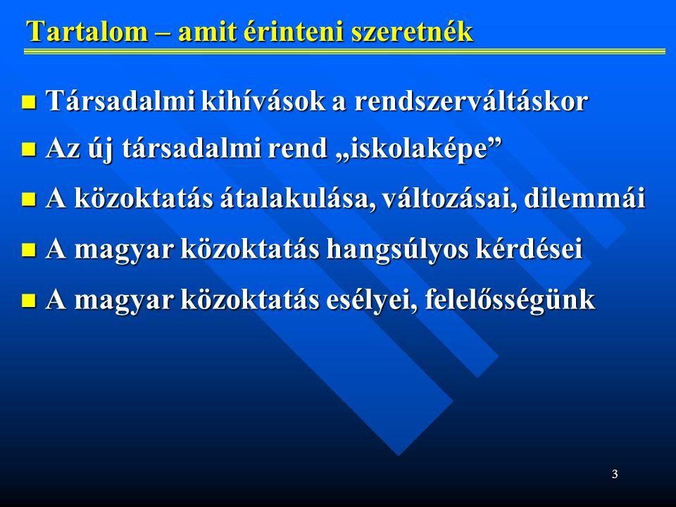 24 Tanulók megoszlása tanítási nyelv szerint (2013/2014) Tanulók megoszlása tanítási nyelv szerint (2013/2014) Iskolatípus Összes tanuló az adott iskola- típusban Tanulók részarányos megoszlása a tanítás nyelve szerint szlovák tannyelvű iskolákban magyar tannyelvű iskolákban egyéb tannyelvű iskolákban  (= 100 %)  %  %  % Óvoda153 059143 68593,888 9905,873840,25 Alapiskola427 377396 73592,8329 7156,959270,22 Speciális óvoda és AI29 73027 99194,151 7395,8500,00 Gimnázium76 71172 45494,453 6574,776000,78 Konzervatórium2 940 100,0000,000 Szakközépiskola149 964142 54795,057 4174,9500,00 Speciális középiskola6 2556 11897,811372,1900,00 Kórházi iskola2 189 100,0000,000 A közoktatásban összesen848 225794 65993,6851 6556,091 9110,23