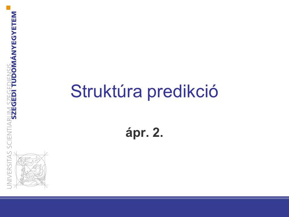Struktúra predikció ápr. 2.