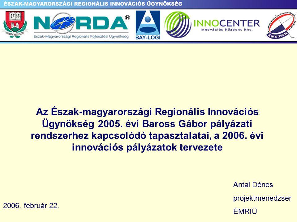Az Észak-magyarországi Regionális Innovációs Ügynökség 2005.