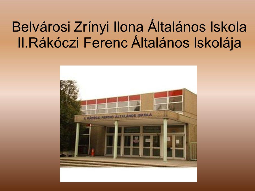 Belvárosi Zrínyi Ilona Általános Iskola II.Rákóczi Ferenc Általános Iskolája