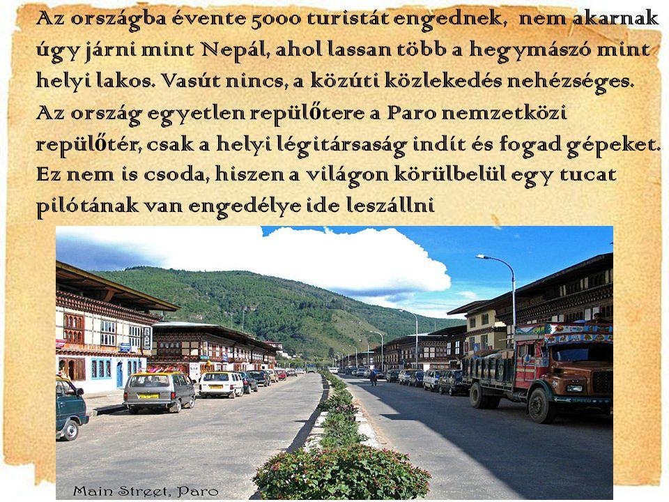 Bhután Ázsia délkeleti részén fekv ő ország; a Himalájától keletre helyezkedik el.