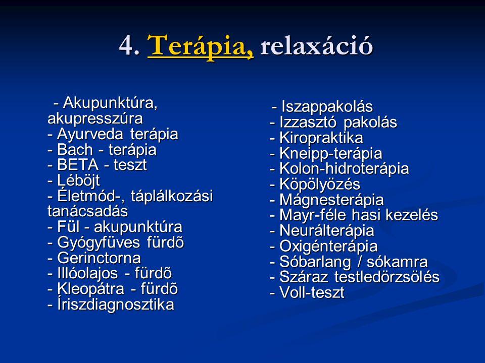 4. Terápia, relaxáció 4.