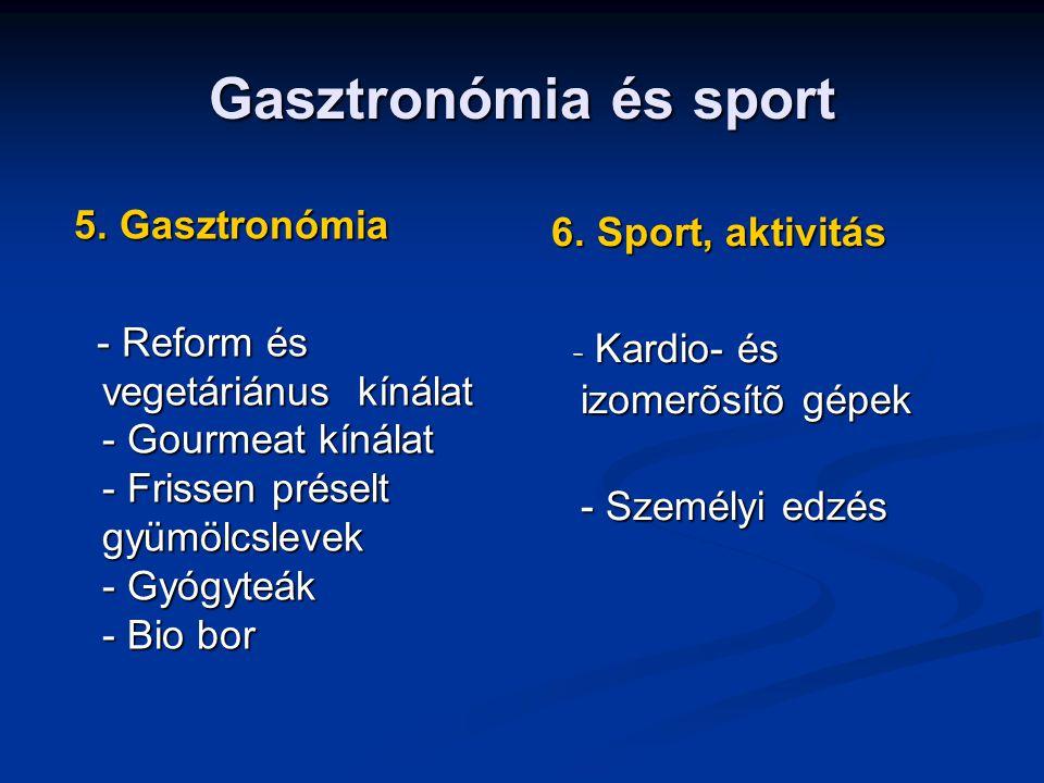 Gasztronómia és sport 5. Gasztronómia 5.
