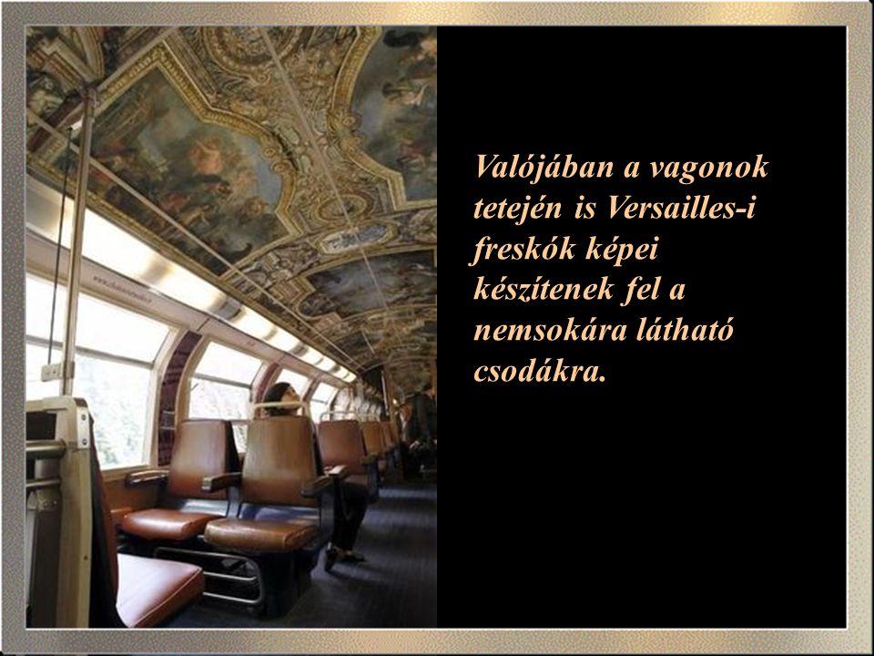 De fantáziánkat már előre felkelti, ha már a vonat is a palota képeivel van díszítve.