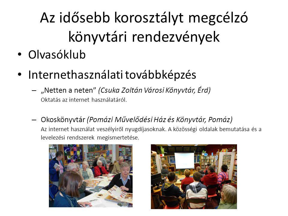 Az idősebb korosztályt megcélzó könyvtári rendezvények Vetítés – Idősek nosztalgiája (Könyvtári Szolgáltató Hely, Ambrózfalva) Diafilmvetítés nyugdíjas korúaknak, Rege a csodaszarvasról c.