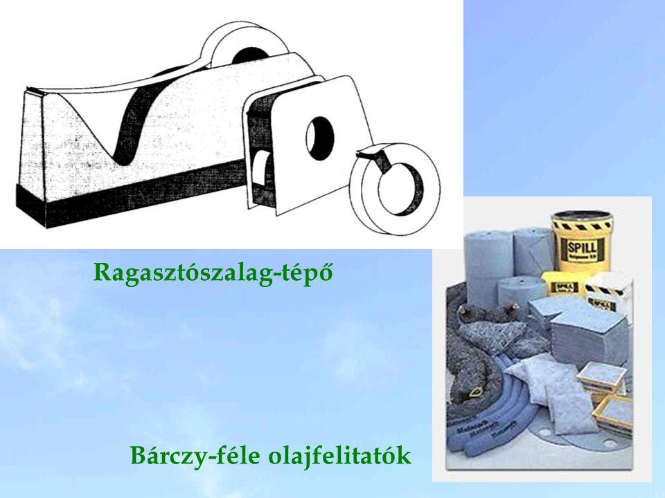 Bárczy-féle olajfelitatók Ragasztószalag-tépő