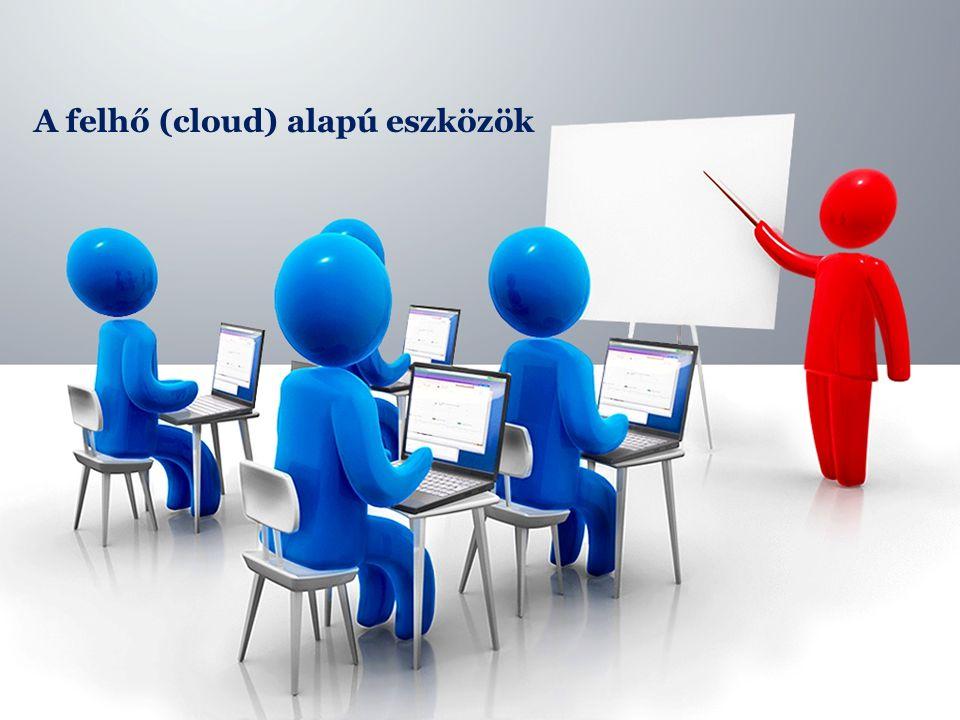 A felhő (cloud) alapú eszközök