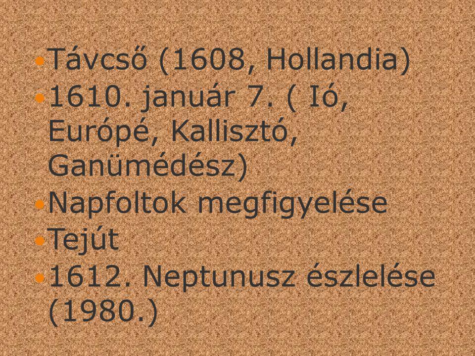 Távcső (1608, Hollandia) 1610.január 7.