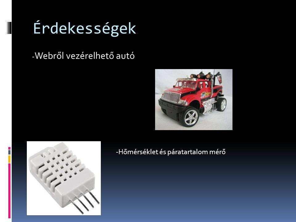 Érdekességek - Webről vezérelhető autó -Hőmérséklet és páratartalom mérő