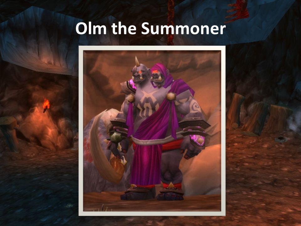 Olm the Summoner (Warlock) Melee sebzése 1800 plate-be Health: 212,450 Dark Decay: DOT, 500 shadow sebzés/2sec.
