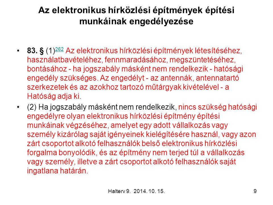 Halterv 9.2014. 10. 15.20 Ingatlanhasználat, közös építményhasználat 94.