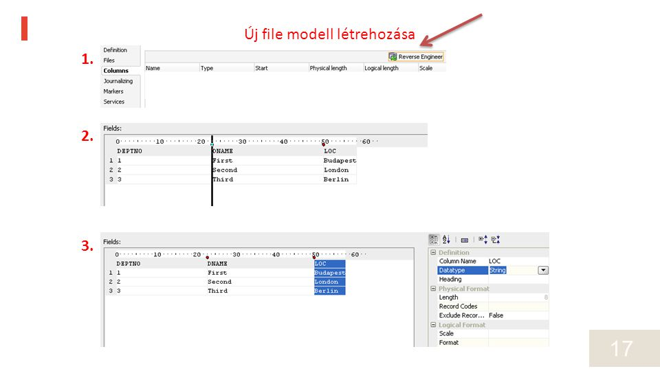 17 1. 2. 3. Új file modell létrehozása