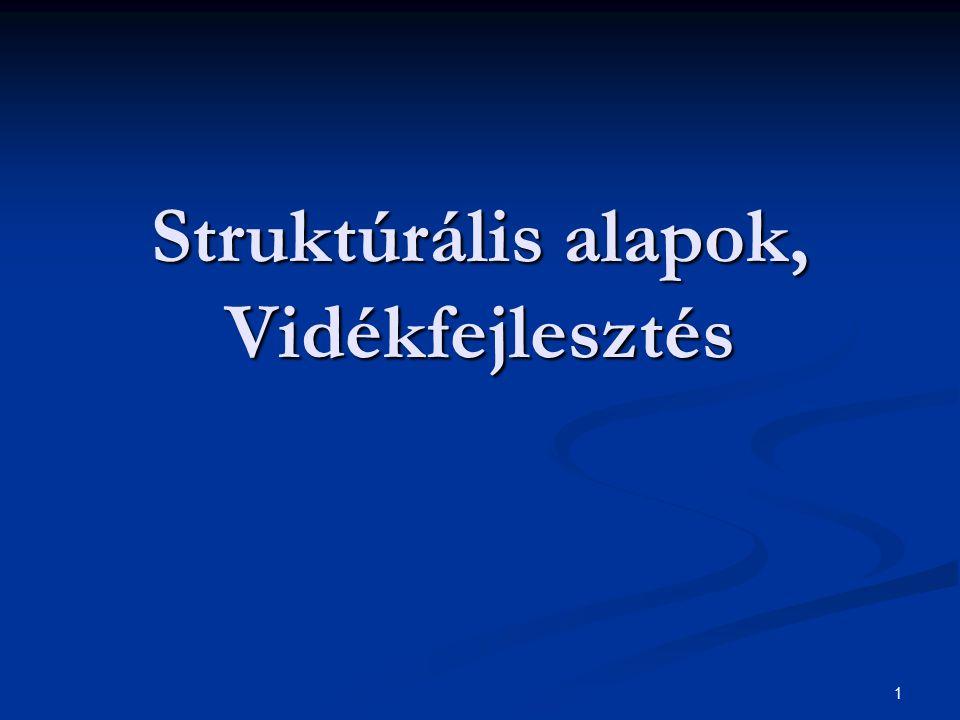 1 Struktúrális alapok, Vidékfejlesztés