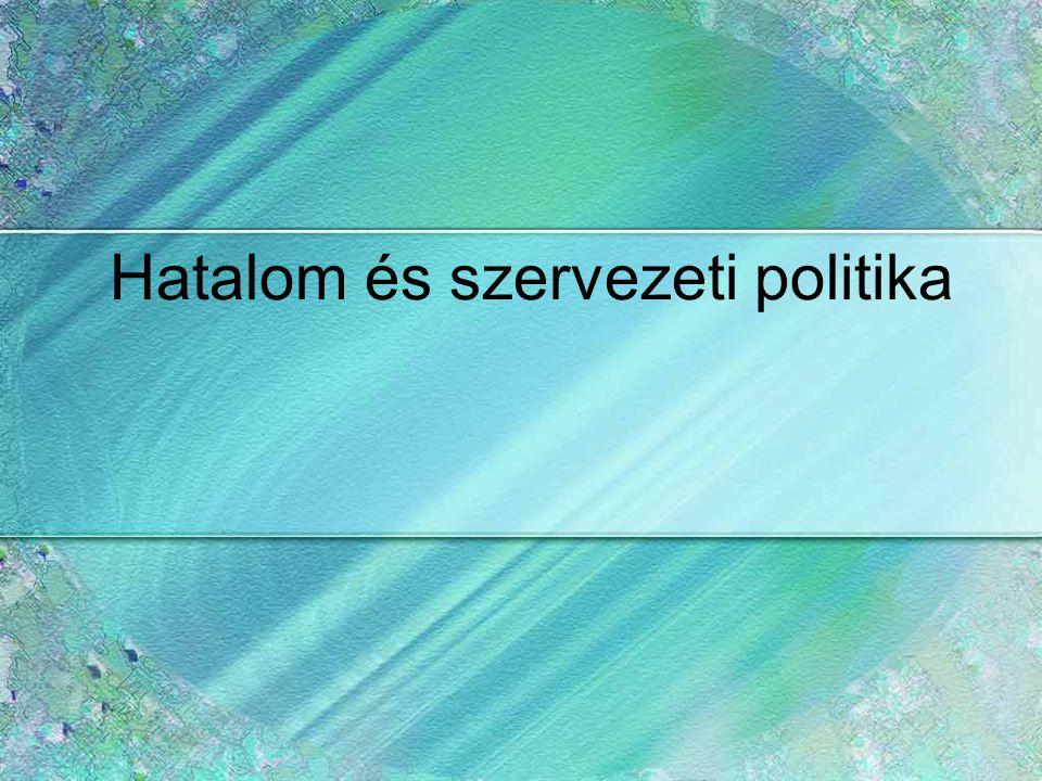 Hatalom és szervezeti politika