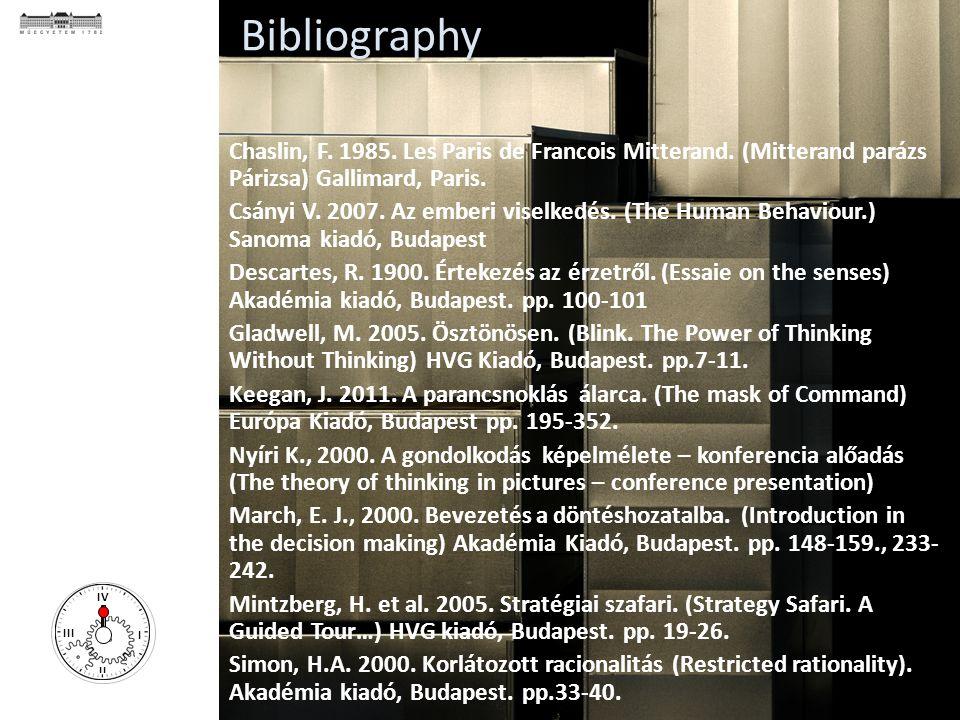 ÉPÍTÉSBERUHÁZÁS - ÉPÍTÉSGAZDASÁGTAN I II III IV Chaslin, F. 1985. Les Paris de Francois Mitterand. (Mitterand parázs Párizsa) Gallimard, Paris. Csányi
