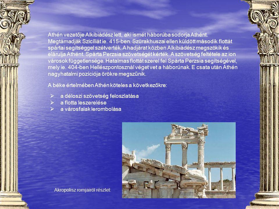 Athén vezetője Alkibiádész lett, aki ismét háborúba sodorja Athént. Megtámadják Szicíliát ie. 415-ben. Szürakhuszai ellen küldött második flottát spár