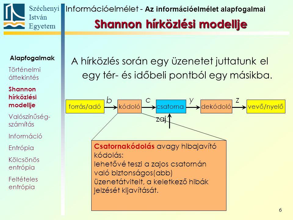 Széchenyi István Egyetem 87 A szótár első k sora tartalmazza a használni kínánt k darab karaktert.