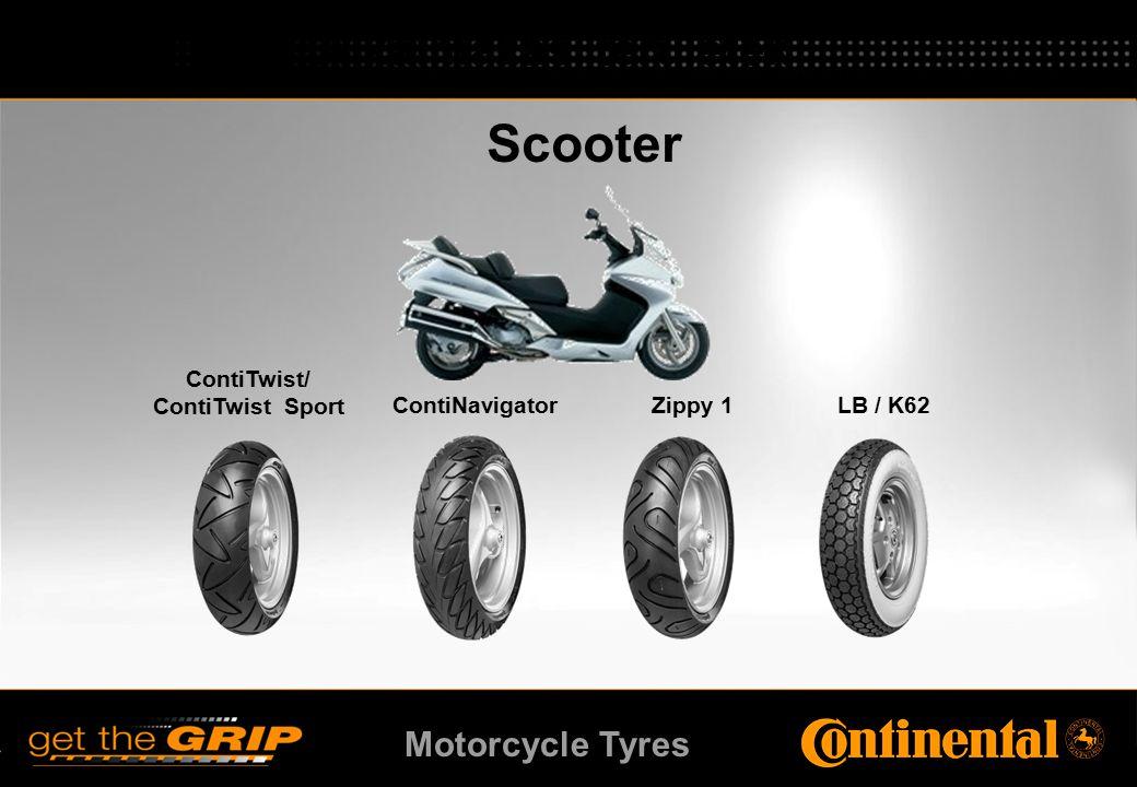 Motorcycle Tyres Scooter ContiNavigator ContiTwist/ ContiTwist Sport Zippy 1LB / K62 Alkalmazási területek