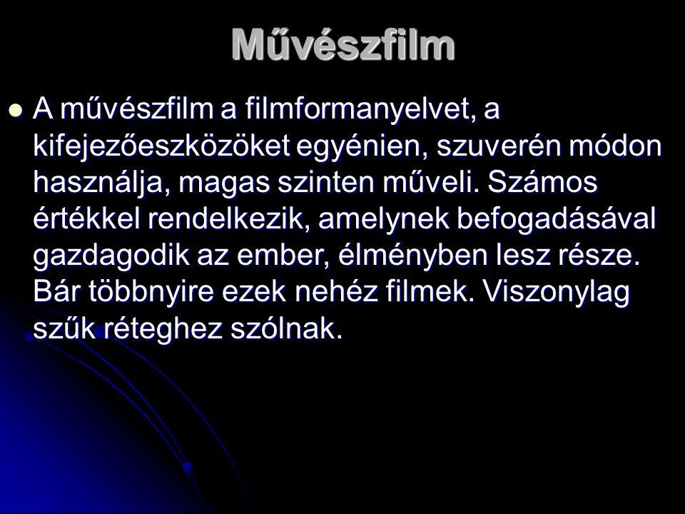 A művészfilm a filmformanyelvet, a kifejezőeszközöket egyénien, szuverén módon használja, magas szinten műveli. Számos értékkel rendelkezik, amelynek