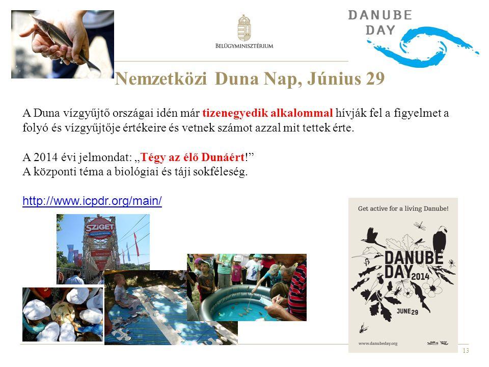 13 A Duna vízgyűjtő országai idén már tizenegyedik alkalommal hívják fel a figyelmet a folyó és vízgyűjtője értékeire és vetnek számot azzal mit tette