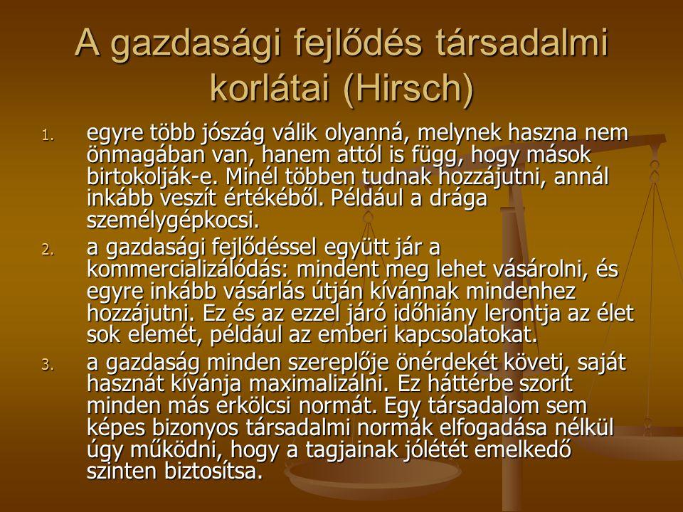 A gazdasági fejlődés társadalmi korlátai (Hirsch) 1.