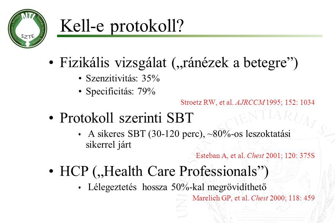 """""""Spontaneuos breathing trial (SBT) Siker Gázcsere: SpO 2 >85-90%, PO 2 >50-60Hgmm, pH>7.35,  PCO 2 <10Hgmm ) Hemodinamikai stabilitás: (P<120-140, 90<BP<180-200,  BP<20%) Nyugodt légzés: RR<30-35,  RR<50% Sikertelenség Tudatzavar, agitáció Kifáradás, megnövekedett légzési munka jelei MacIntyre NR."""