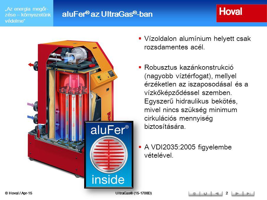 """""""Az energia megőr- zése – környezetünk védelme"""" aluFer ® az UltraGas ® -ban  Vízoldalon alumínium helyett csak rozsdamentes acél.  Robusztus kazánko"""