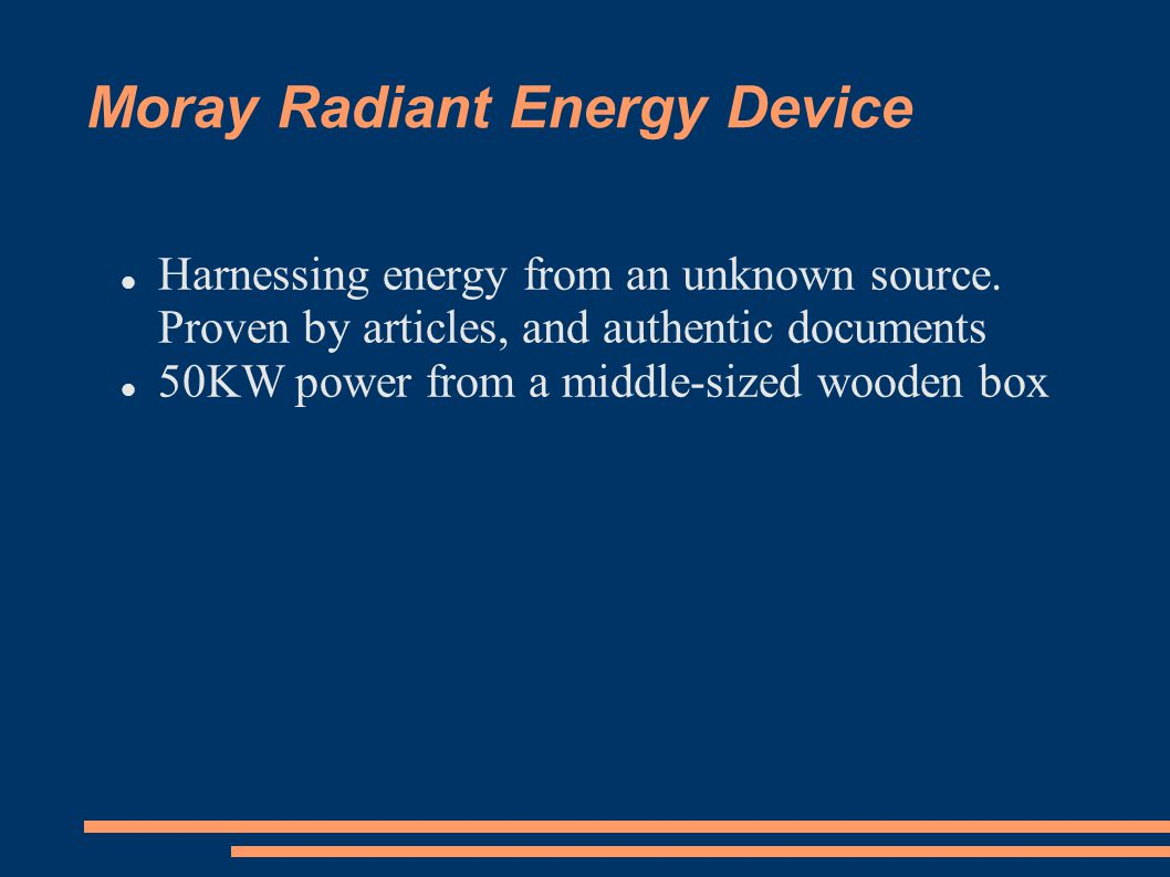Moray Radiant Energy Device Harnessing energy from an unknown source.