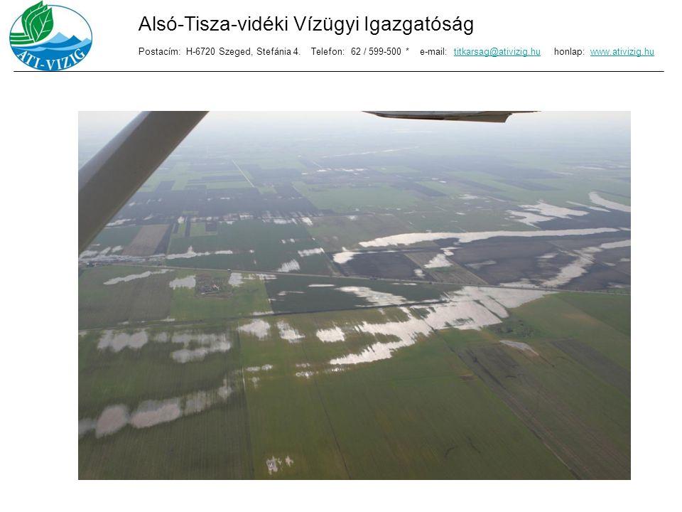 Köszönöm a figyelmet.Alsó-Tisza-vidéki Vízügyi Igazgatóság Postacím: H-6720 Szeged, Stefánia 4.