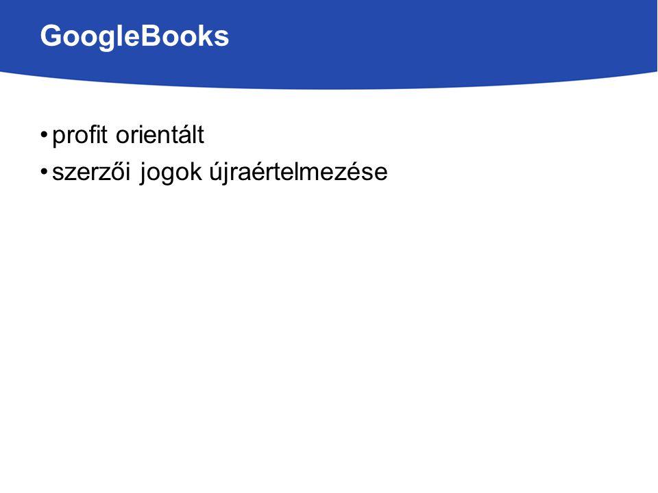 GoogleBooks profit orientált szerzői jogok újraértelmezése