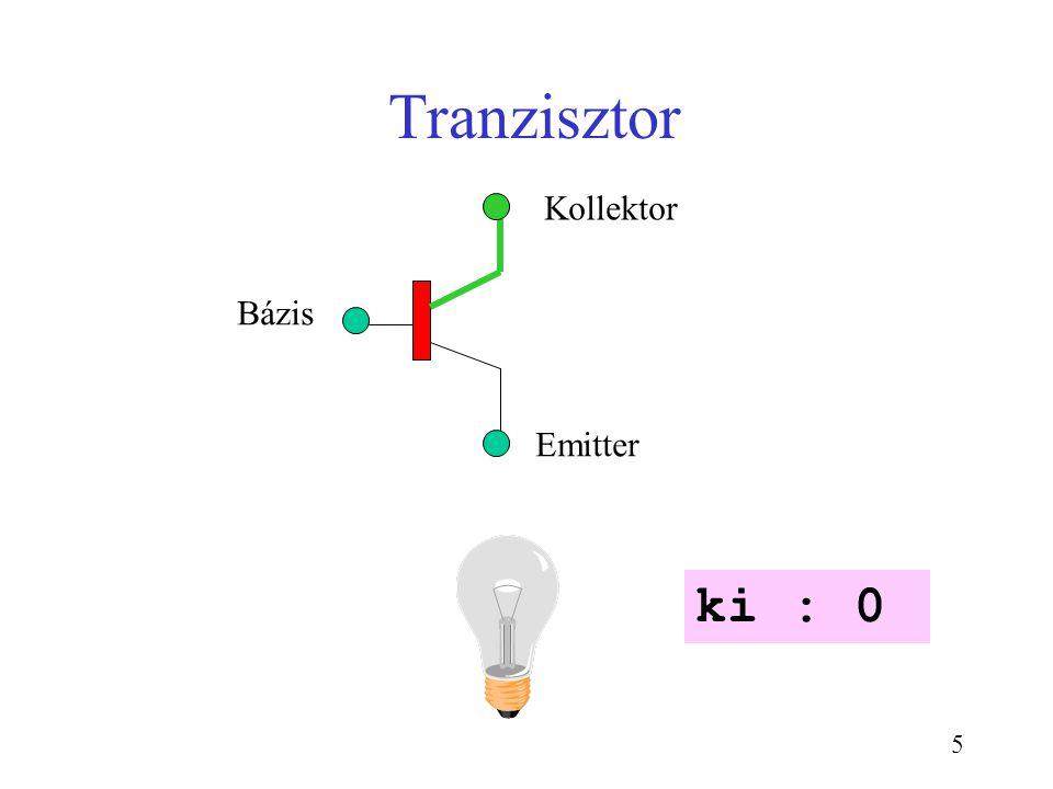 5 Tranzisztor Bázis Kollektor Emitter ki : 0