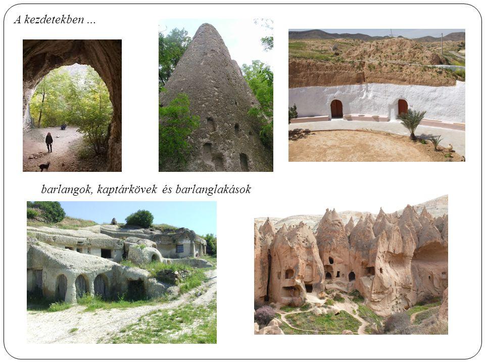 A kezdetekben … barlangok, kaptárkövek és barlanglakások