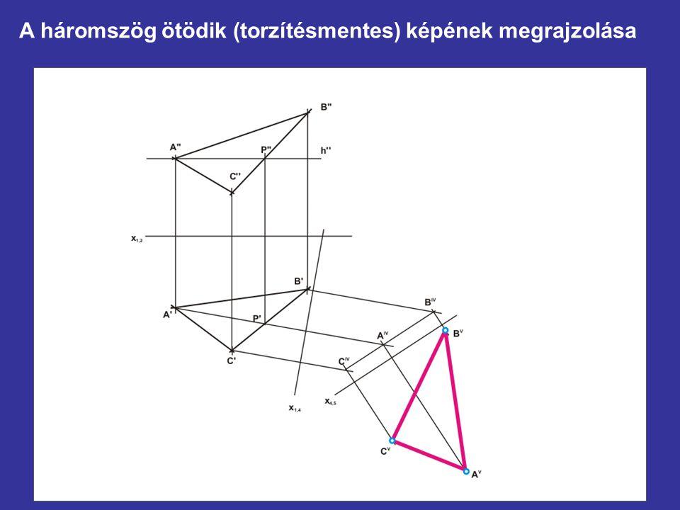 A háromszög ötödik (torzítésmentes) képének megrajzolása