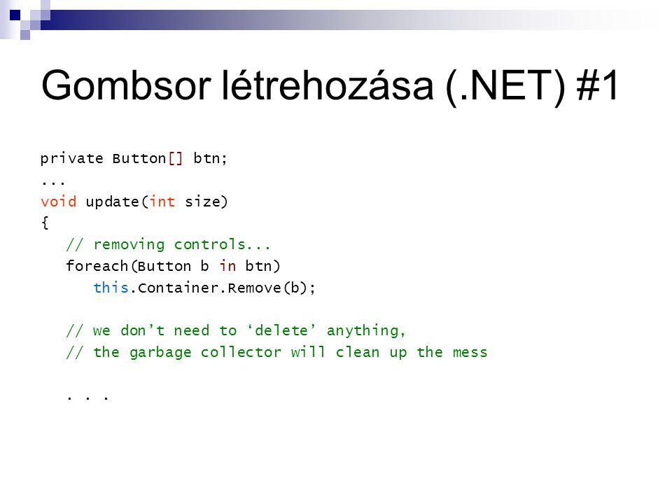 Gombsor létrehozása (.NET) #1 private Button[] btn;...