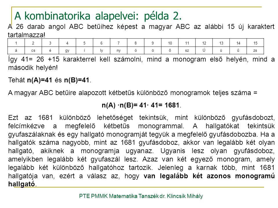 123456789101112131415 ácségyílynyóöőszÚüűzs A 26 darab angol ABC betűihez képest a magyar ABC az alábbi 15 új karaktert tartalmazza! Így 41= 26 +15 ka