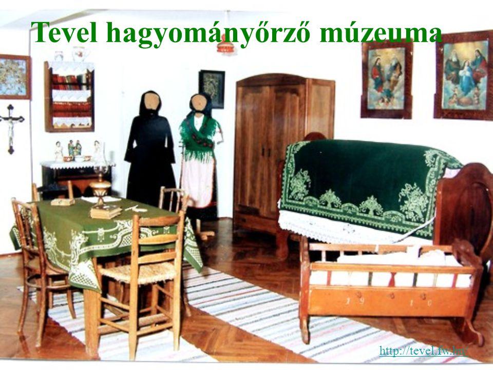 http://tevel.fw.hu/ Tevel hagyományőrző múzeuma