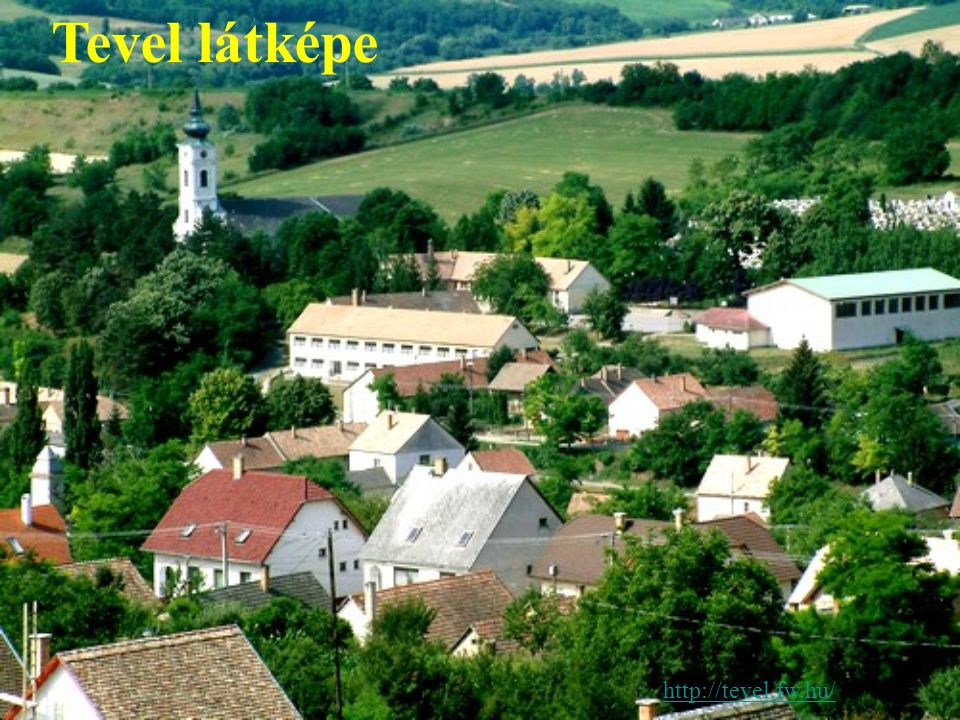 http://tevel.fw.hu/ Tevel látképe
