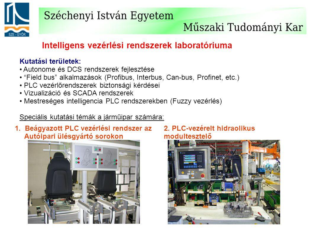 """Intelligens vezérlési rendszerek laboratóriuma Kutatási területek: Autonome és DCS rendszerek fejlesztése """"Field bus"""" alkalmazások (Profibus, Interbus"""