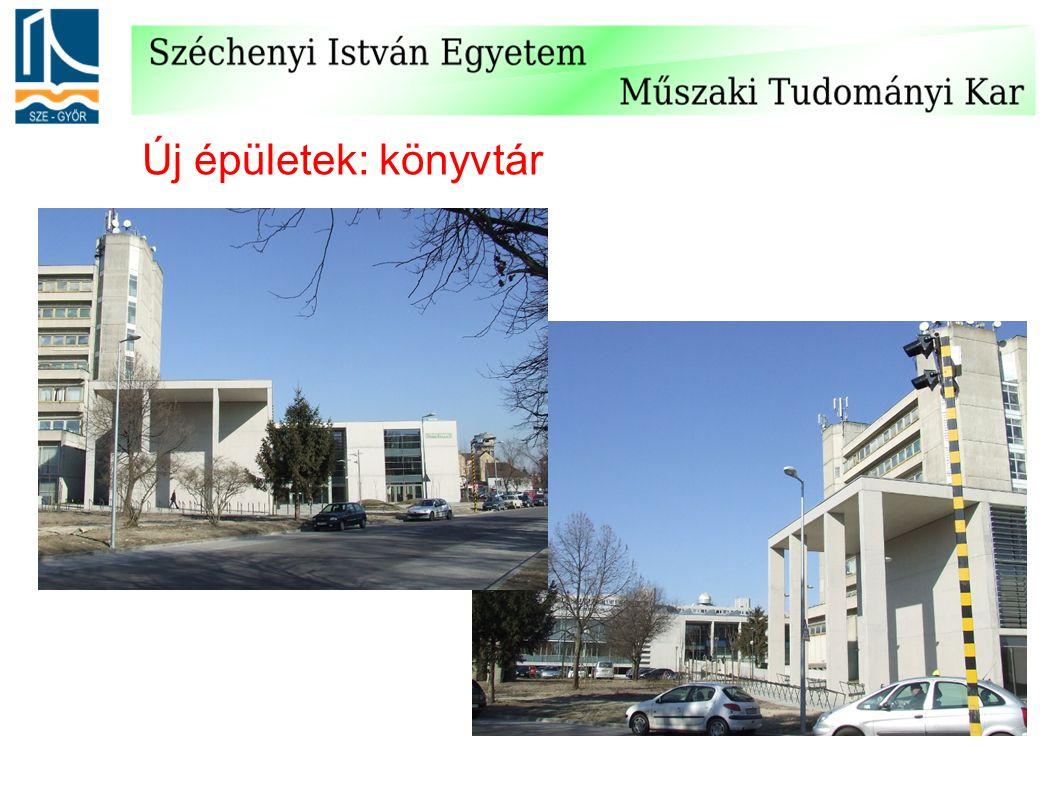 Új épületek: könyvtár