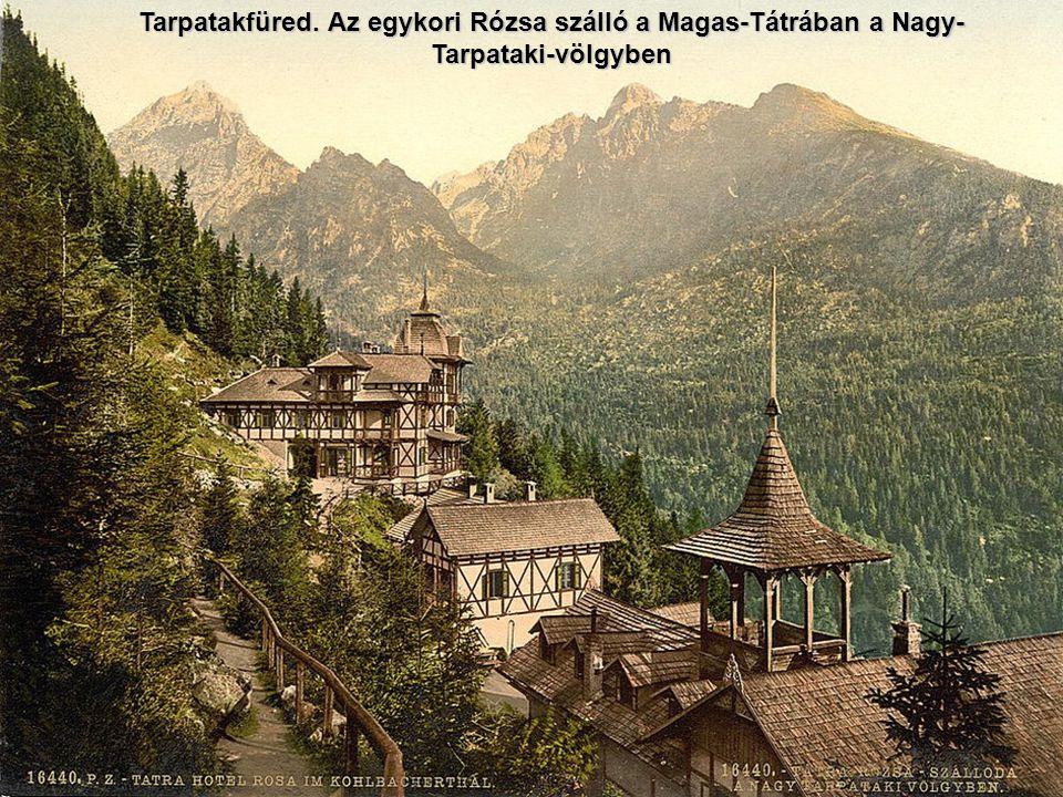 A szállodák a Csorba-tónál a Magas-Tátrában