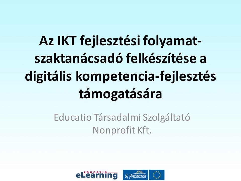 A képzés célja Hogy a résztvevők képesek legyenek az alábbi tevékenységek ellátására: Segítség nyújtása az intézményvezetőknek, pedagógusoknak a közoktatási intézményekben a digitális kompetencia terület bevezetésében és alkalmazásában tanácsadói kompetenciák fejlesztése az IKT módszertan, eszközhasználat (pl.: aktív tábla) és digitális taneszközök alkalmazásának elterjesztése a feladatellátási helyen Együttműködés a szaktanácsadók között