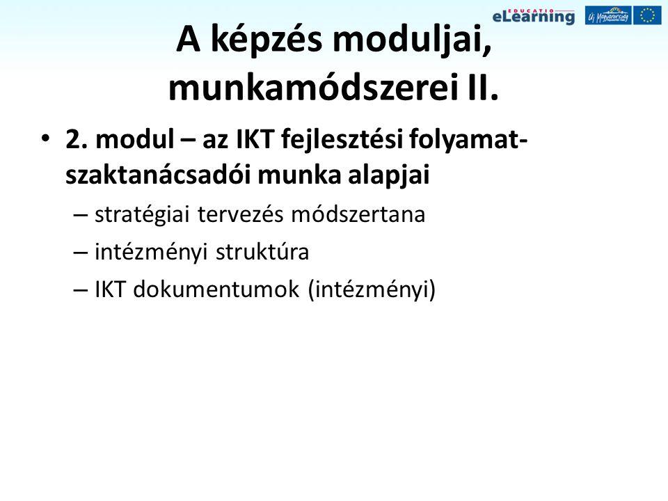 A képzés moduljai, munkamódszerei III.3.