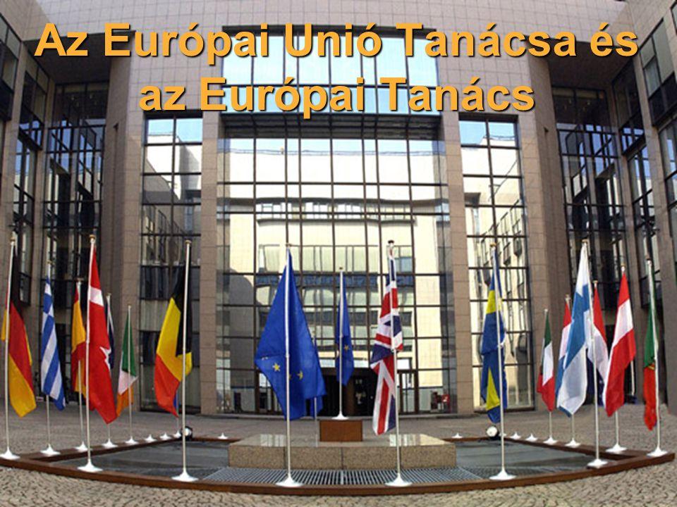Az Európai Unió Tanácsa és az Európai Tanács