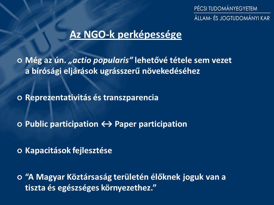 Az NGO-k perképessége Még az ún.